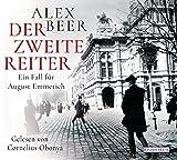Der zweite Reiter: Ein Fall für August Emmerich (Die Kriminalinspektor-Emmerich-Reihe, Band 1) - Alex Beer