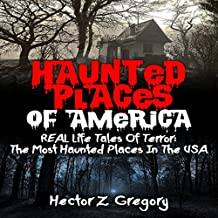 Haunted Places of America: Real Life Tales of Terror