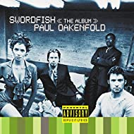 Swordfish The Album (Original Motion Picture Soundtrack) [Explicit]