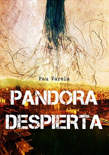 Pandora despierta por Pau Varela