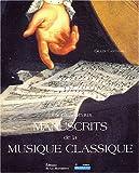 Les Plus Beaux Manuscrits de la musique classique
