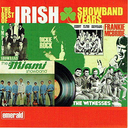 The Best of Irish Showband Years
