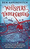Whispers Under Ground (Rivers of London 3)