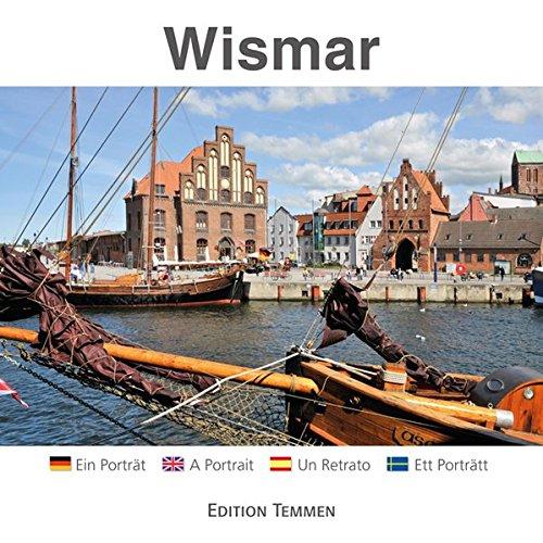 Wismar: Ein Porträt