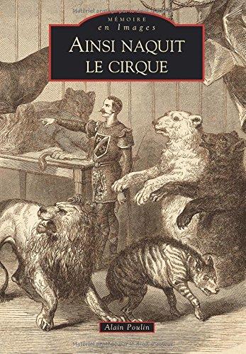 Ainsi naquit le cirque