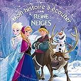 Telecharger Livres LA REINE DES NEIGES Mon Histoire a ecouter (PDF,EPUB,MOBI) gratuits en Francaise
