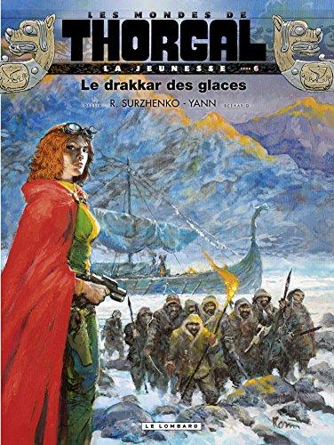 La Jeunesse de Thorgal - tome 6 - Le drakkar des glaces par Yann