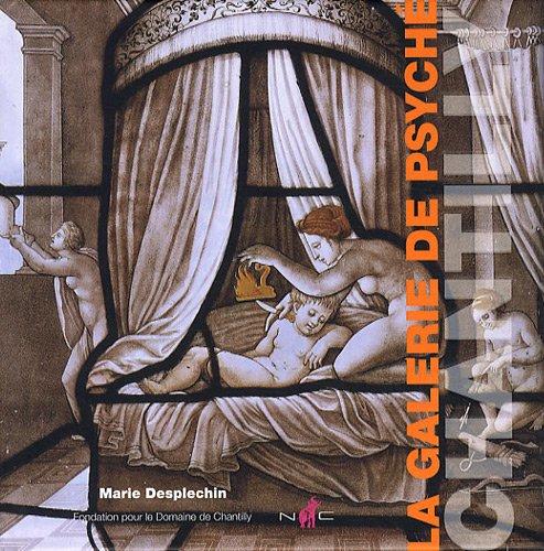 La galerie de Psyché par Marie Desplechin