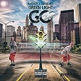 Green Light Go (feat. Da Beast)