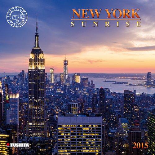 New York Sunrise 2015. What a Wonderful World (Cities at Twilight)
