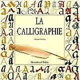 Calligraphie (La)   Stribley, Miriam. Auteur