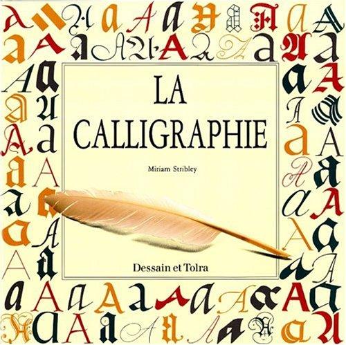 La Calligraphie par Miriam Stribley