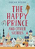 Best Puffin Children Chapter Books - The Happy Prince and Other Stories (Puffin Classic) Review