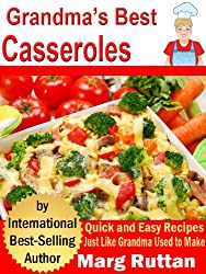 Grandma's Best Casseroles (Grandma's Best Recipes Book 6) (English Edition)
