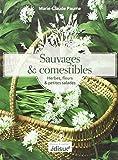 Sauvages et comestibles - Herbes, fleurs & petites salades