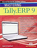 Mastering Tally ERP 9: Basic Accounts, Invoice, Inventory