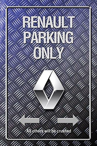 Renault Parking only Metallic blechschild