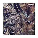 Folkways-A vision shared (Tribute by Bob Dylan, Bruce Springsteen, Emmylou Harris.) -