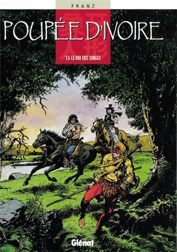 Poupée d'ivoire, tome 5 : Le roi des singes