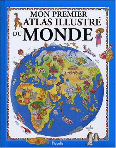 Mon premier atlas illustré du monde par Marco Spada