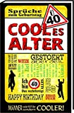 Ü40 - Cooles Alter/Männer: Happy Birthday/Geburtstag