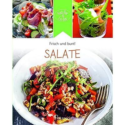 Koch-Bar & Ess-Bar -  frisch & bunt: Salate