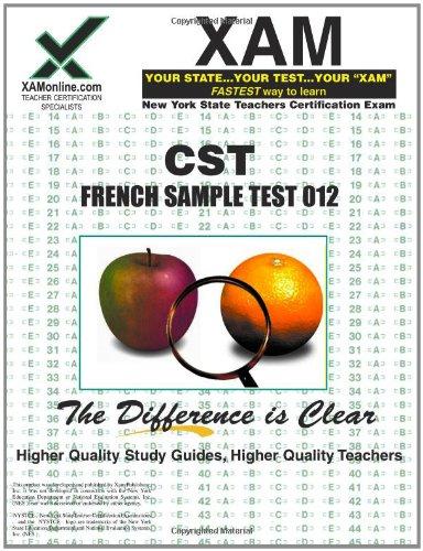 NYSTCE CST French Sample Test 012: teacher certification exam (XAM CST (Paperback))