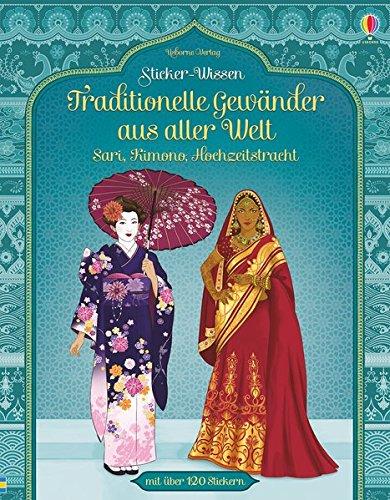 Sticker-Wissen: Traditionelle Gewänder aus aller Welt: Sari, Kimono, Hochzeitstracht (Kleidung Bone)