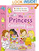 #7: My Princess Colouring Book (Bloomsbury Activity Books)