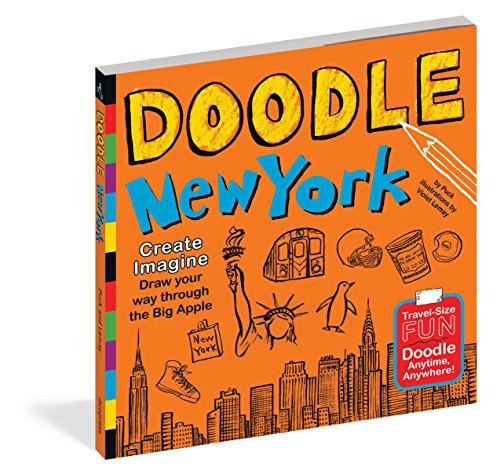 Doodle New York: Create. Imagine. Draw Your Way Through the Big Apple (Travel Duo Pack)