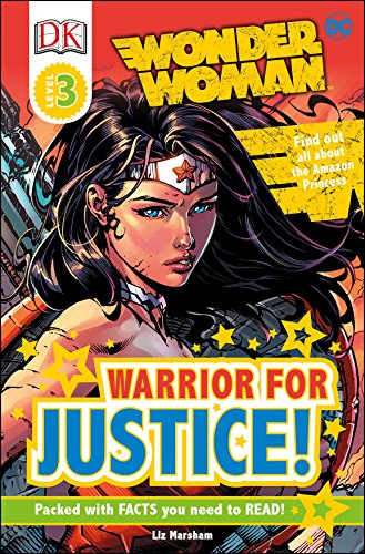 DK Readers L3: DC Comics Wonder Woman: Warrior for Justice! (Halloween Store Dc)