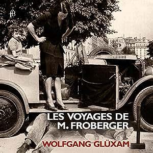 Froberger: Les Voyages de M. Froberger