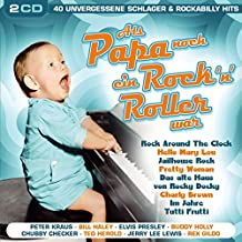 Als Papa noch ein Rock n Roller war; 40 unvergessliche Schlager & Rockabilly Hits; Originalaufnahmen; incl. Peter Kraus; Bill Haley; Elvis Presley; Buddy Holly; Chubby Checker; Ted Herold; Jerry Lee Lewis; Rex Gildo; Rocco Granata; Little Eva; Pat Boone;