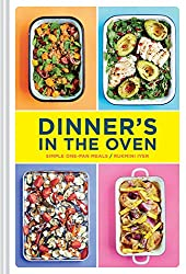 Dinner's in the Oven: Simple One-Pan Meals