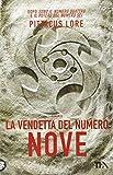 Scarica Libro La vendetta del numero nove (PDF,EPUB,MOBI) Online Italiano Gratis