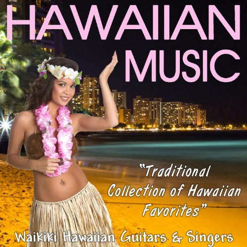 Hawaiian Music - Traditional C...