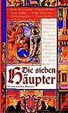 Die sieben Häupter: Historischer Roman bei Amazon kaufen