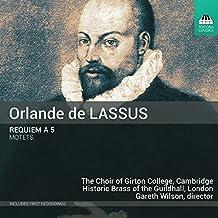 De Lassus: Requiem à 5 & Motets