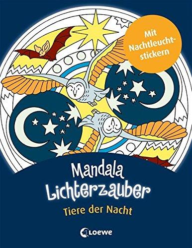 Mandala-Lichterzauber - Tiere der Nacht: Mit...