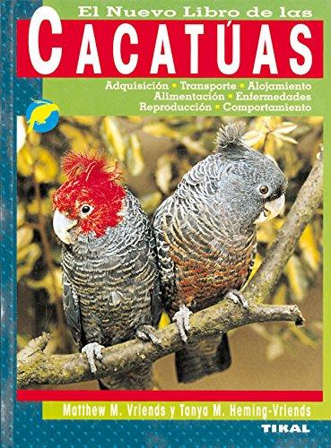Descargar Libro Cacatuas (El Nuevo Libro De Las) (Cacatúas) de Mathew M. Vriends