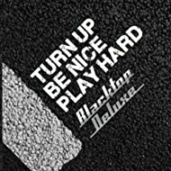 Turn Up, Be Nice, Play Hard