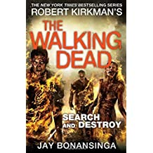 The Walking Dead: Search and Destroy by Jay Bonansinga (2016-10-20)