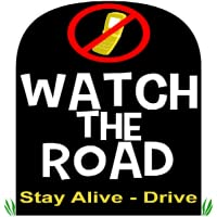 Watch The Road