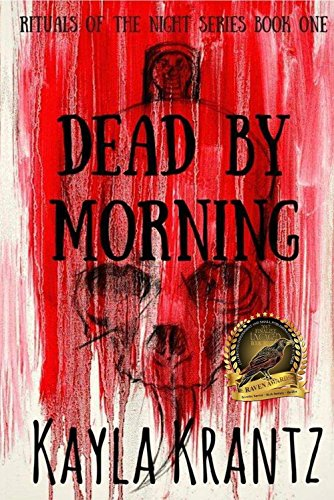 ebook: Dead by Morning (Rituals of the Night Trilogy Book 1) (B00XZCYSYE)