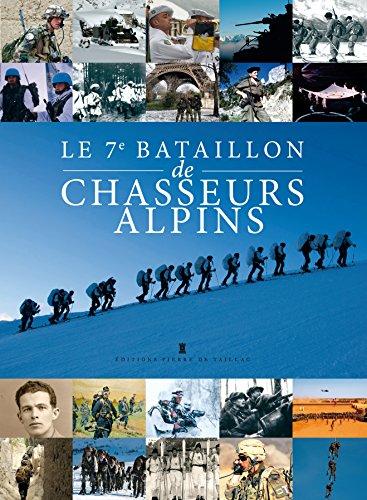 7è BATAILLON DE CHASSEURS ALPINS par COLLECTIF