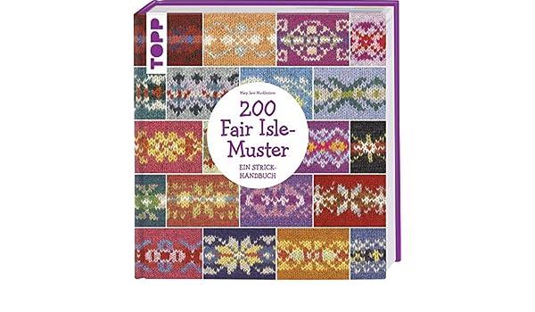200 Fair Isle-Muster: Ein Strickhandbuch: Amazon.co.uk ...