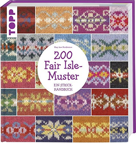 Stricken Mary Janes (200 Fair Isle-Muster: Ein Strickhandbuch)