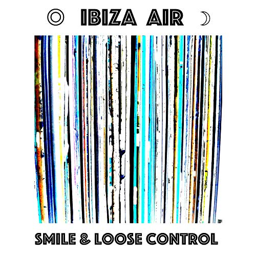 Smile And Loose Control (Club Mix Radio Edit) (Radio Air Control)