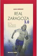 Real Zaragoza 2.0 (Bolsillo Mira) Tapa blanda
