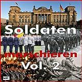 Soldaten Marschieren Vol. 2 (Marschmusik-Parade)